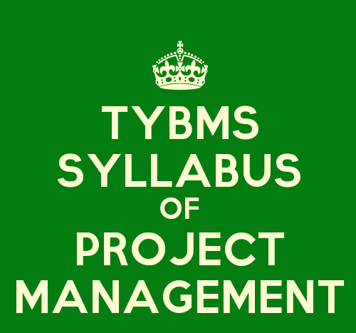TYBMS Environmental Management & Economics Sem 5 Syllabus: Project Management