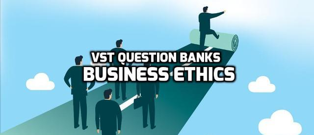 Chapter Wise Important Question Bank of Business Ethics