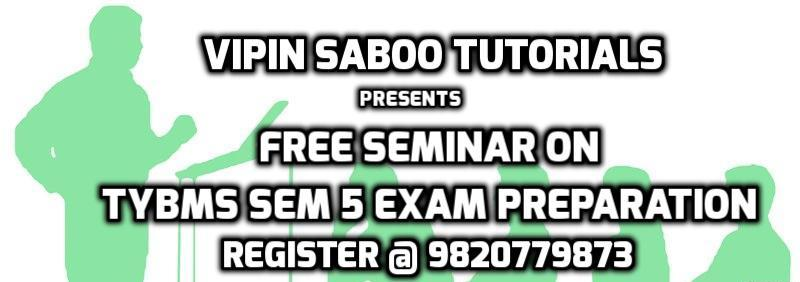 Free Seminar On TYBMS Sem 5 Exam Preparation By Vipin Saboo Tutorials