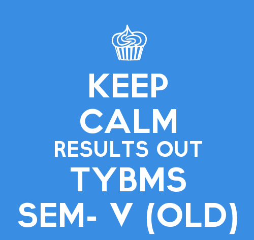 TYBMS SEM- V (OLD) 2015 Results Declared on 3rd Feb 2016