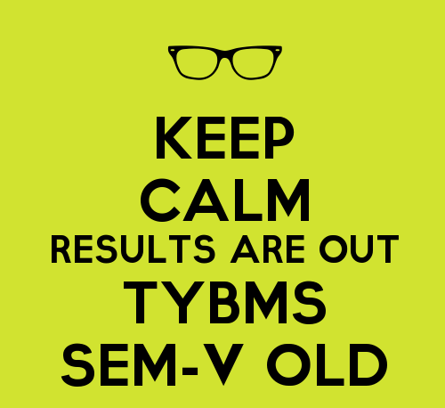 TYBMS SEM-V OLD Results declared on 16th July 2016